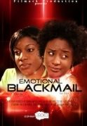 Emotional Blackmail on iROKOtv - Nollywood