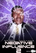 Negative Influence 2 on iROKOtv - Nollywood