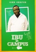 Ibu in Campus on iROKOtv - Nollywood