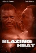 Blazing Heat on iROKOtv - Nollywood