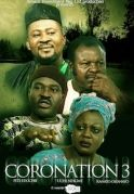 Coronation 3 on iROKOtv - Nollywood