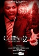 More Churches More Crime 2 on iROKOtv - Nollywood