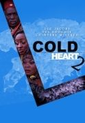 Cold Heart 2 on iROKOtv - Nollywood