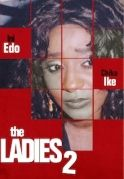 The Ladies 2 on iROKOtv - Nollywood