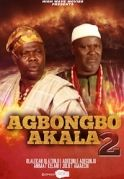 Agbongbo Akala 2 on iROKOtv - Nollywood
