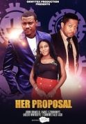 Her Proposal on iROKOtv - Nollywood