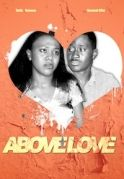 Above Love on iROKOtv - Nollywood