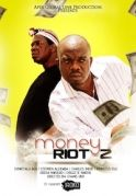 Money Riot 2 on iROKOtv - Nollywood