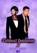 Critical Decision 2 on iROKOtv - Nollywood