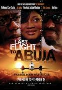 Last Flight To Abuja on iROKOtv - Nollywood