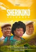 Sherikoko Reloaded on iROKOtv - Nollywood