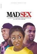 Mad Sex on iROKOtv - Nollywood