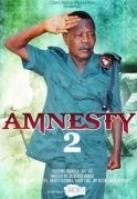 Amnesty 2 on iROKOtv - Nollywood