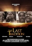 The Last Tradition on iROKOtv - Nollywood