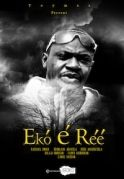 Eko E Ree on iROKOtv - Nollywood
