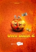 Owo Bank 2 on iROKOtv - Nollywood