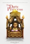 The Dirty Princess on iROKOtv - Nollywood