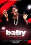 Baby Dance For Tears on iROKOtv - Nollywood