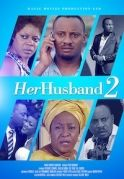 Her Husband 2 on iROKOtv - Nollywood
