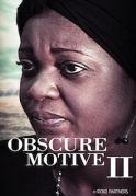 Obscure Motives 2 on iROKOtv - Nollywood