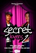 Secret Lovers 2 on iROKOtv - Nollywood