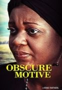 Obscure Motives on iROKOtv - Nollywood