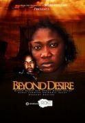Beyond Desire on iROKOtv - Nollywood