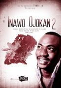 Inawo Ojokan 2 on iROKOtv - Nollywood