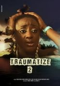Traumatize 2 on iROKOtv - Nollywood