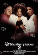Blackberry Babes 2 on iROKOtv - Nollywood
