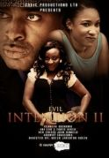 Evil Intention 2 on iROKOtv - Nollywood