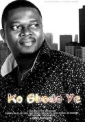 Ko Gbodo Ye on iROKOtv - Nollywood