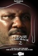 Please Come Back  (Isakaba 6) on iROKOtv - Nollywood