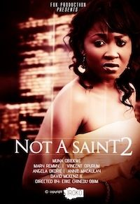 Not A Saint 2 on iROKOtv - Nollywood