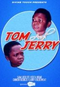The Tom & Jerry on iROKOtv - Nollywood