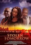 Stolen Tomorrow on iROKOtv - Nollywood