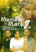 Message To Mary 2 on iROKOtv - Nollywood