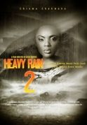Heavy Rain 2 on iROKOtv - Nollywood