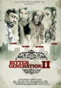 Bitter Generation 2 on iROKOtv - Nollywood