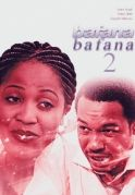 Bafana Bafana 2 on iROKOtv - Nollywood
