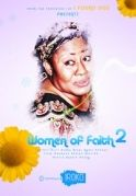 Women Of Faith  2 on iROKOtv - Nollywood