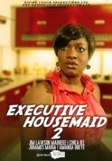 Executive Housemaid 2 on iROKOtv - Nollywood