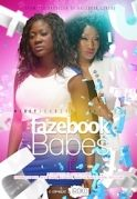 Fazebook Babes 2 on iROKOtv - Nollywood