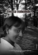 Live To Remember 2 on iROKOtv - Nollywood