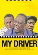 My Driver on iROKOtv - Nollywood