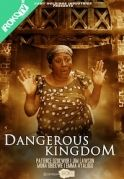 Dangerous Kingdom on iROKOtv - Nollywood