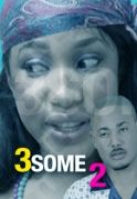 3Some 2 on iROKOtv - Nollywood