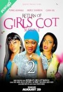 Return Of Girls Cot Season 2 (2) on iROKOtv - Nollywood