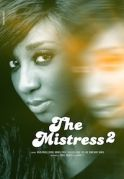 The Mistress 2 on iROKOtv - Nollywood