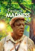 Festival Of Madness on iROKOtv - Nollywood